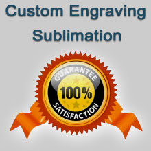Custom Engraving - Sublimation